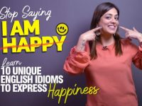 Don't Say – I Am Happy | Learn 10 Unique English Idioms To Express Your Happiness