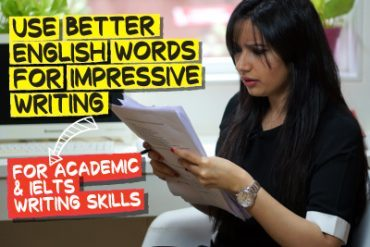 Use Better English Words For Impressive Writing ✍️ | Phrasal Verbs For Formal, Academic & IELTS Writing