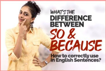 What's The Difference Between SO and BECAUSE? Basic English Lesson