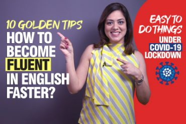 10 Useful Hacks – How To Increase English Speaking Confidence Faster?