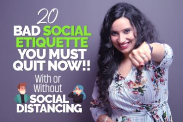 20 Bad Social Etiquette/Manners You Should Quit Now
