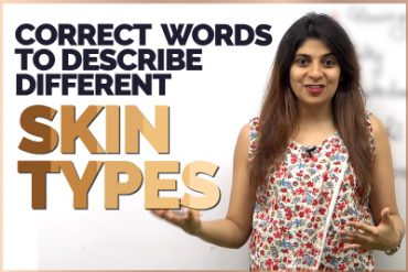 Correct English Words To Describe Different Skin Types | Improve English Vocabulary