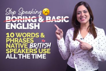 Learn English Expressions Native British Speakers Use All The Time