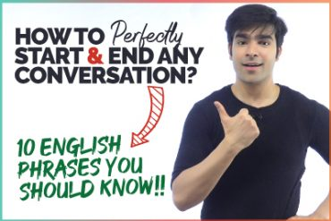 How To Start & End A Conversation In English Politely? 10 Daily English Expressions You Should Know!