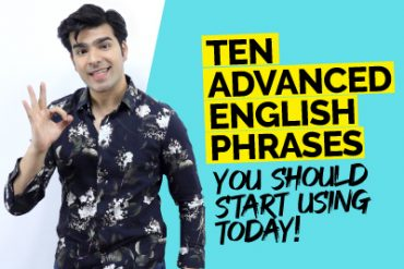 Advanced English Phrases To Speak English Fluently |  Improve Your English Fluency Today!