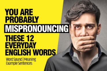 12 Common English Words You're Mispronouncing! | Fix Common Pronunciation Mistakes