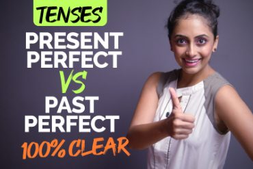 Present Perfect Tense Vs Past Perfect Tense | English Grammar Lesson