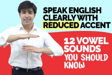 12 Vowel Sounds In English (IPA) | Speak English Clearly With Reduced Accent