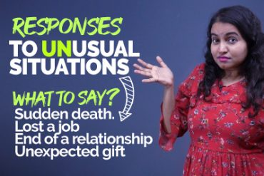 Responses To Unusual Situation In Daily English Conversation | Learn Fixed English Phrases & Expressions