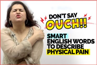 10 Ways To Describe Physical Pain English