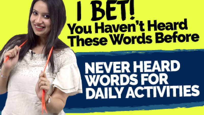 I Bet – You've Never Heard These English Words Before | Advanced Vocabulary For Daily Activities