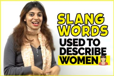 Slang Words used ONLY to describe Women & Girls