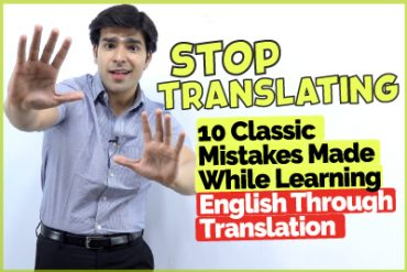 Stop Translating In English | 10 Classic English Made While Speaking English Through Translation