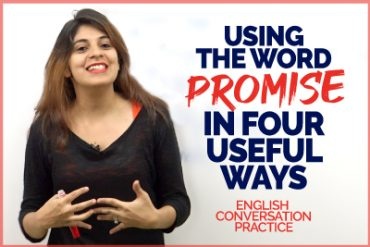 Using the word PROMISE In 4 Useful Ways | English Speaking Practice