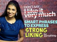 Smart English Expressions And Phrases To Express A Strong Liking