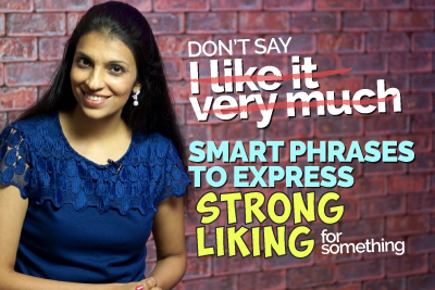 Smart English Expressions And Phrases To Express A Strong Liking   Advanced English Speaking Lesson