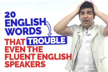 Top 20 Everyday English Words That Trouble Even The Fluent English Speakers | Confusing English Words