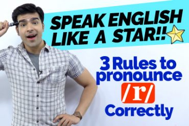 Speak English Like A Star With Perfect Pronunciation | How to Pronounce R correctly in English?