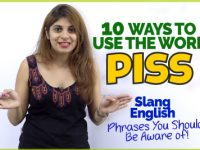 10 Ways To Use The Word 'PISS' – Slang English Phrases You Must Be Aware Of!