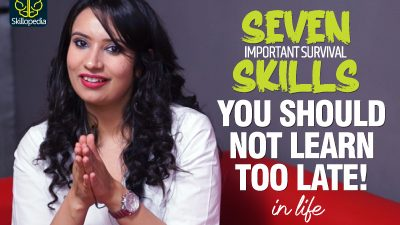 7 Soft Skills Your Should Not Learn Too Late In Life | Skillopedia