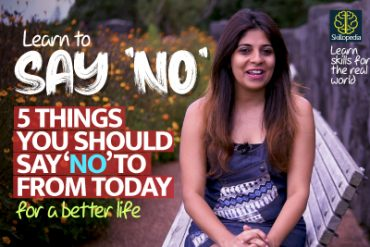 Motivation – 5 Things You Should Say 'NO' To From Today! Personality Development