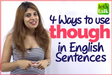 How to Use THOUGH? Advanced English Lesson | English Writing Skills