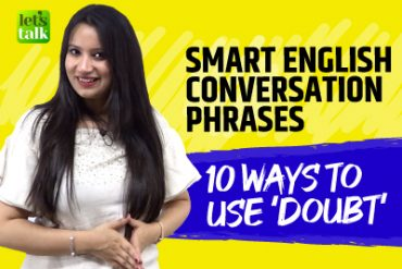 10 Creative Ways To Use the Word 'DOUBT' – Smart Conversation Phrases