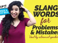 English Slang Words For Problems & Mistakes Used By Advanced English Speakers