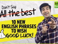 Don't Say 'All The Best' – Learn Smart English Phrases To Wish Good Luck