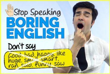 Don't Speak BORING ENGLISH | Replace These 15 Basic English Words Now!