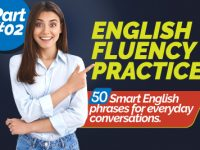 Speak Fluent English Faster | 50 Smart English Phrases To Improve English Fluency – Part 2