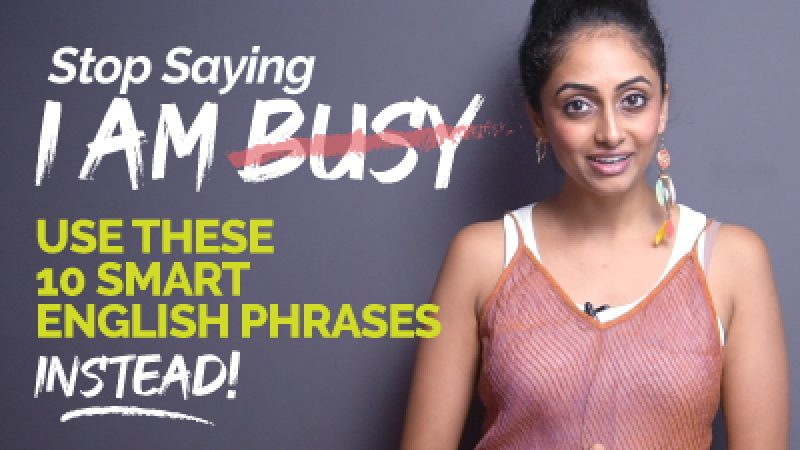 🖐 Stop Saying – I Am Busy | Learn Smart & Better English Phrases