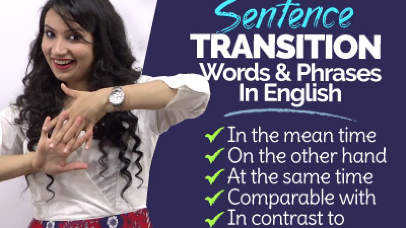 Transition Words & Phrases To Speak Better English