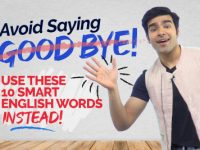 Avoid Saying – 'GOODBYE' 👋  Learn Better Ways To Say Bye Bye.