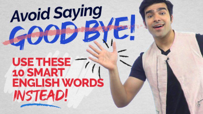 Avoid Saying – 'GOODBYE' 👋  Learn Better Ways To Say Bye Bye.