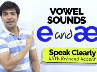 Vowel Sounds In English – e and æ | Improve Your Pronunciation | Accent Training