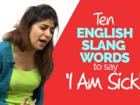 Ten English Slang Words To Say 'I Am Sick' – English Conversation Practice | Vocabulary Words