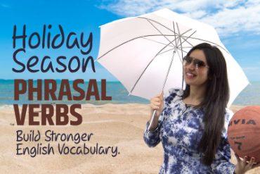 English Phrasal Verbs For Holiday Season   Improve English Vocabulary  