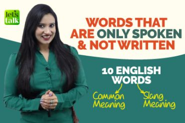 10 Common English Words & Their Slang Meanings | Commonly Used English Slang Words In Conversations