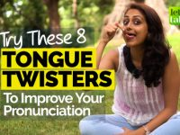 Try These 8 English Tongue Twisters To Improve Your English Pronunciation Faster!