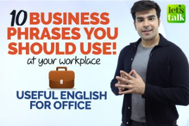 10 Business Phrases You Must Use At Your Office/Workplace | Business English Lesson