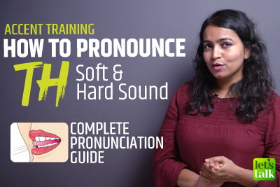 How To Pronounce 'TH' (Hard & Soft Sound) | Complete Pronunciation Training | Accent Reduction Course