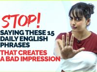 15 English Phrases That Create A Bad Impression About You! Avoid Saying Them!
