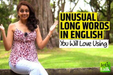 10 Unusual Long & Difficult Words In English You Would❤️Using!