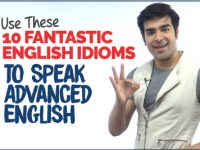 10 Advanced English Idioms To Speak English Fluently & Confidently