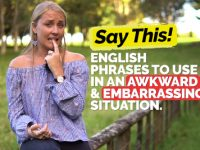 Useful English Phrases To Use In An Awkward & Embarrassing Situation