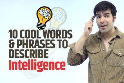 10 Amazing English Words & Phrases To Describe Intelligence | Enhance Your English Vocabulary