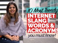 10 Most Trendy Internet Slang Words & Acronyms You Must Know.