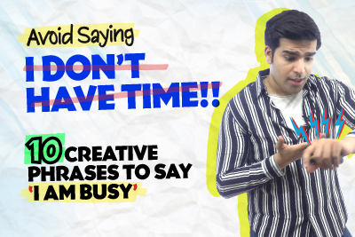 Avoid Saying - I Don't Have Time! ⏰ Learn 10 Advanced English Phrases To Say 'I Am Busy' | English Lesson