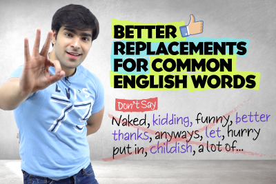 Speak Fluent English Faster! Replace Common English Words With Advanced Vocabulary | Hridhaan